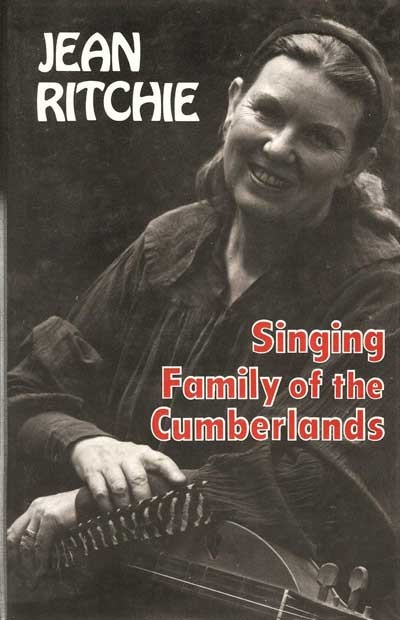 Singing Family of the Cumberlands - Jean Ritchie (Hard cover)