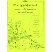My Teaching Book for the Applalachian Dulcimer Vol. 2