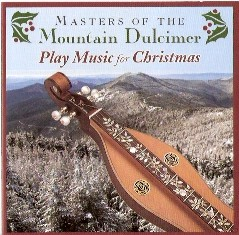 Masters of the Mountain Dulcimer Play Music for Christmas