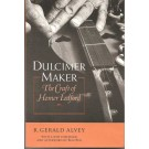 Dulcimer Maker - The Craft of Homer Ledford